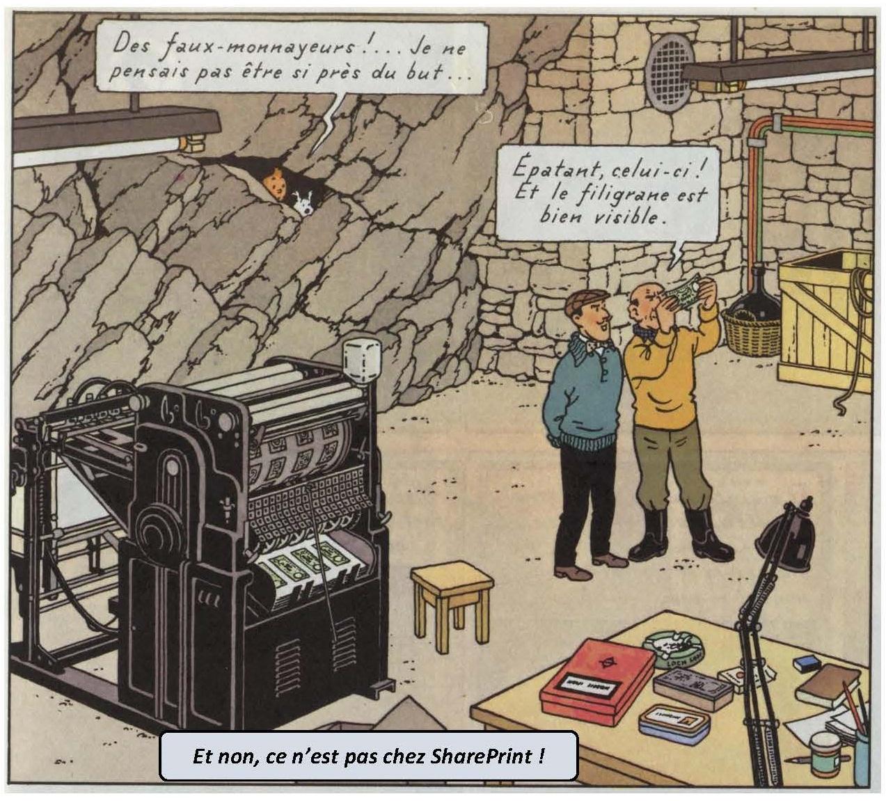 Tintin et les faux monnayeurs chez SharePrint